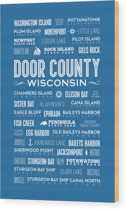 Door County Wood Print featuring the digital art Places Of Door County On Blue by Christopher Arndt