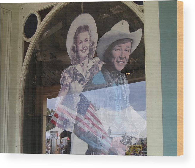 Dale Evans Roy Rogers Cardboard Cut-outs Flag Reflection Helldorado Days Tombstone 2004 Wood Print featuring the photograph Dale Evans Roy Rogers Cardboard Cut-outs Flag Reflection Helldorado Days Tombstone 2004 by David Lee Guss