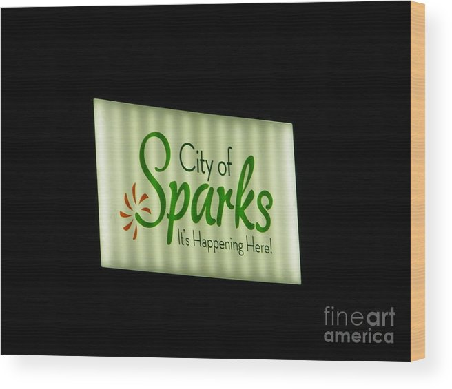 Sparks Prints Wood Print featuring the photograph City Of Sparks by Bobbee Rickard