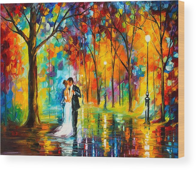 Afremov Painting Palette Knife Art Handmade Surreal Abstract Oil Landscape Original Realism Unique Special Life Color Beauty Admiring Light Reflection Piece Renown Authenticity Smooth Certificate Colorful Beauty Perspective Color Dance Love Wood Print featuring the painting Dance Of Love by Leonid Afremov