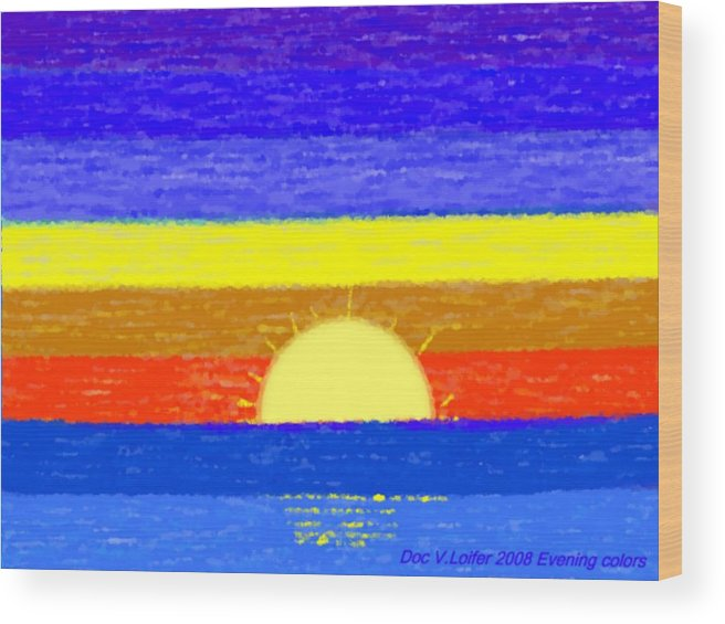 Evening.sky.stars.colors.violet.blue.orange.yellow.red.sea.sunset.sun.sunrays.reflrction. Ater. Wood Print featuring the digital art Evening Colors by Dr Loifer Vladimir