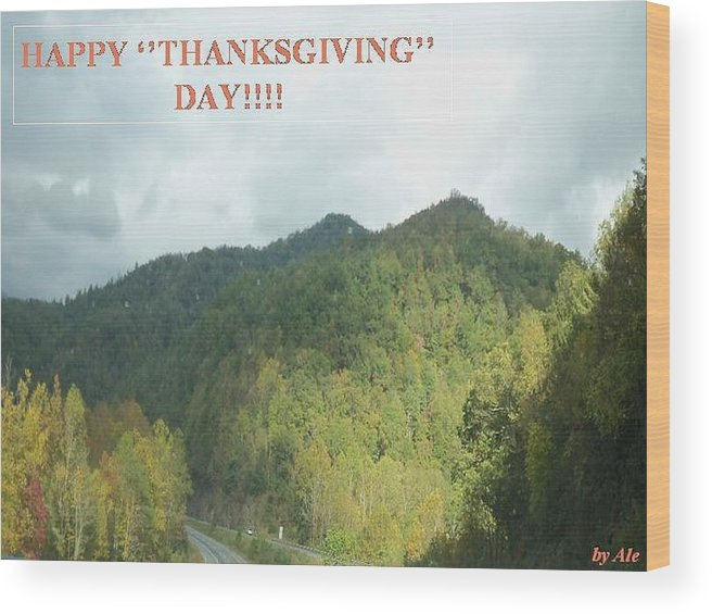 Wood Print featuring the photograph Thanksgiving by Ale Nelson