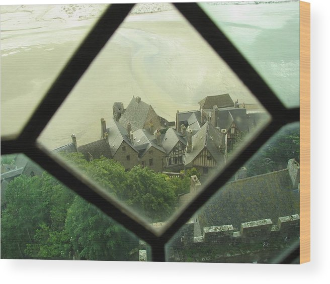 Le Mont St-michel Wood Print featuring the photograph Through A Window To The Past by Mary Ellen Mueller Legault