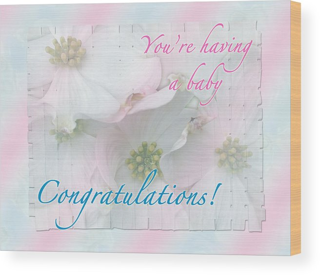 congratulations wood print featuring the photograph expecting baby congratulations card by mother nature