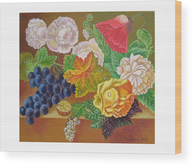 Still Life Wood Print featuring the painting Fruits And Flowers II. 2006 by Natalia Piacheva