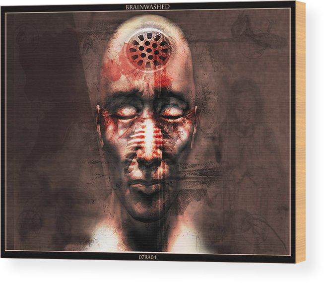 Brainwashed Wood Print featuring the digital art Brainwashed by Robert Adelman