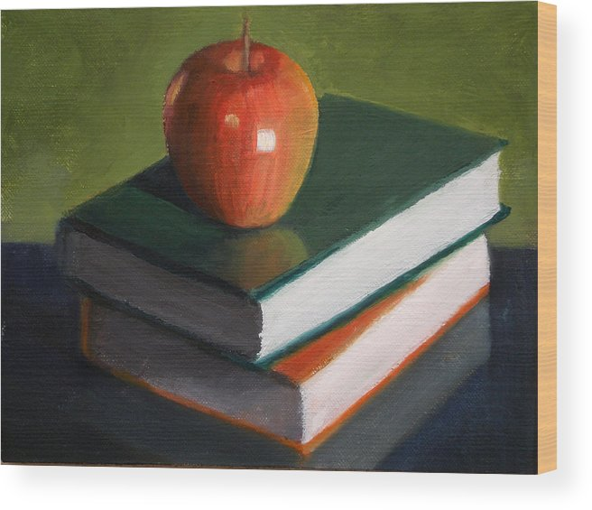 Still Life Wood Print featuring the painting For The Teacher by Becky Alden