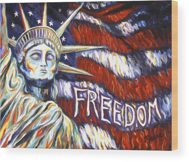 Statue Of Liberty Wood Print featuring the painting Freedom by Linda Mears