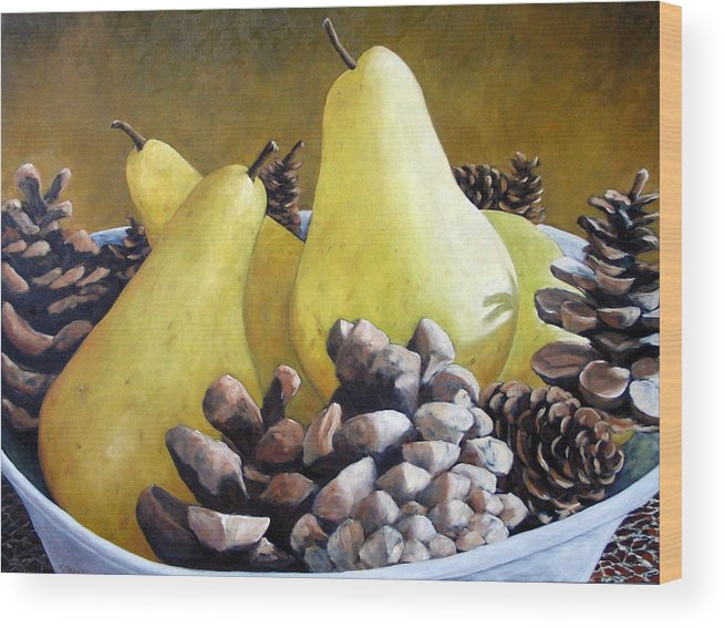 Canadian Wood Print featuring the painting Golden Pears And Pine Cones by Richard T Pranke