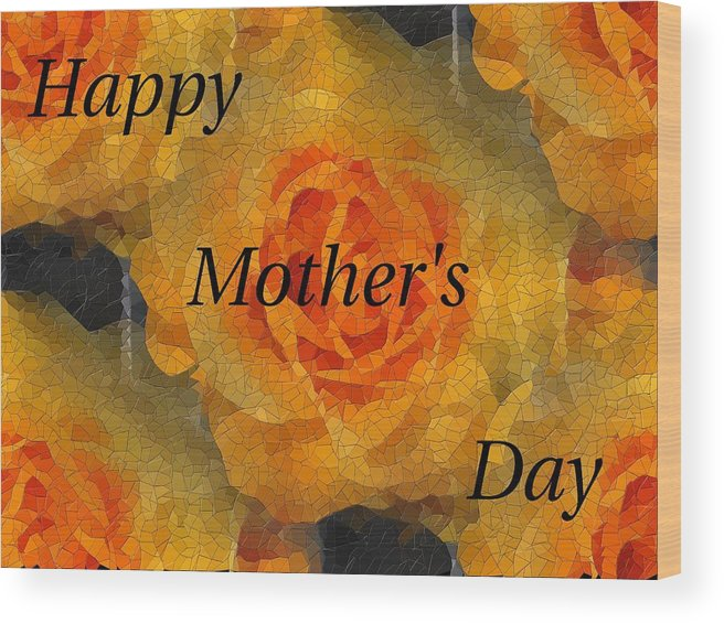 Mother's Day Wood Print featuring the digital art Orange You Lovely Mothers Day by Tim Allen