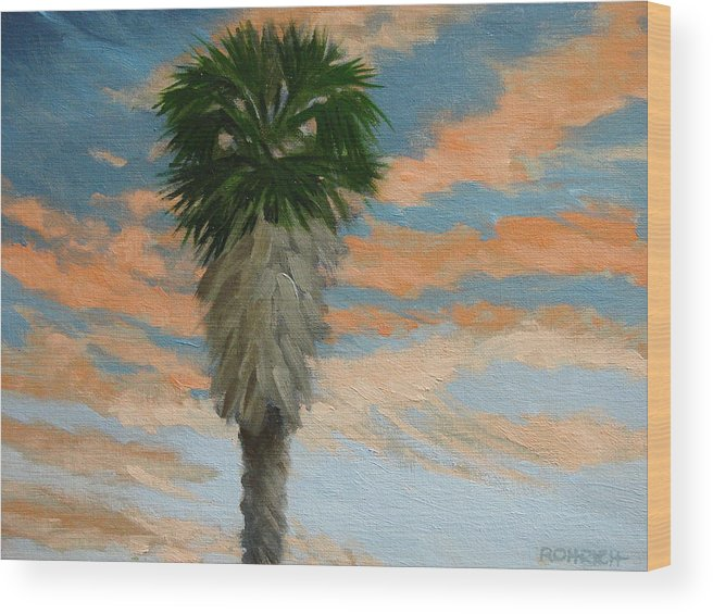 Landscape Wood Print featuring the painting Palm Sunrise by Robert Rohrich