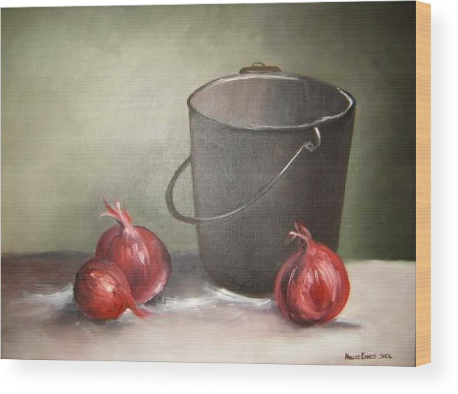 Bucket Wood Print featuring the painting Still Life Onions by Nellie Visser