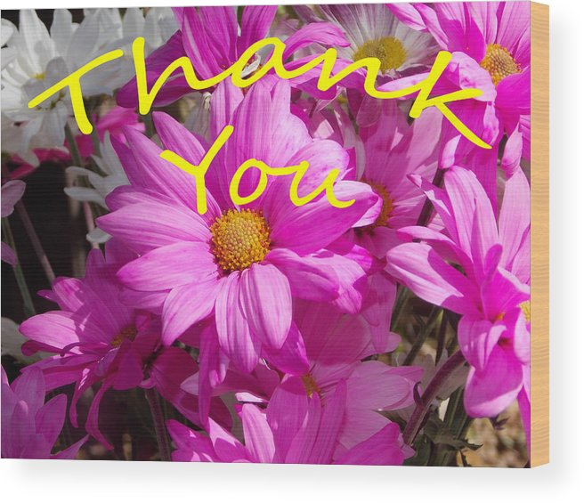 Flower Wood Print featuring the photograph Thank You by Bob Johnson
