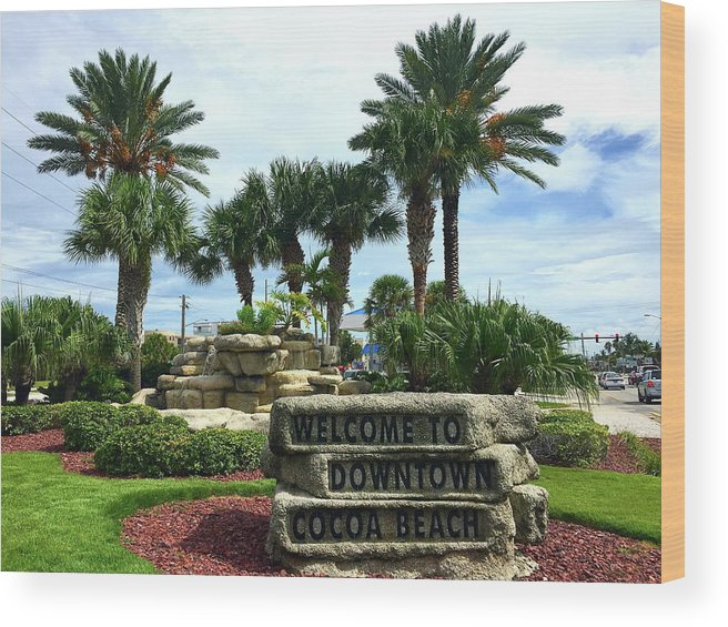 Cocoa Wood Print featuring the photograph Welcome To Downtown Cocoa Beach by Denise Mazzocco