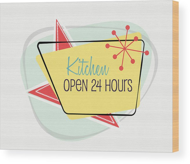 Kitchen Wood Print featuring the digital art Kitchen Open 24 Hours- Art By Linda Woods by Linda Woods