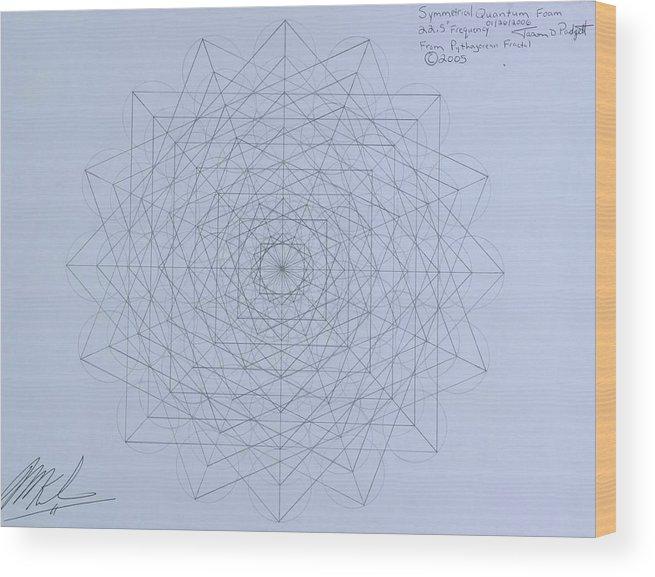 Jason Wood Print featuring the drawing Quantum Foam by Jason Padgett