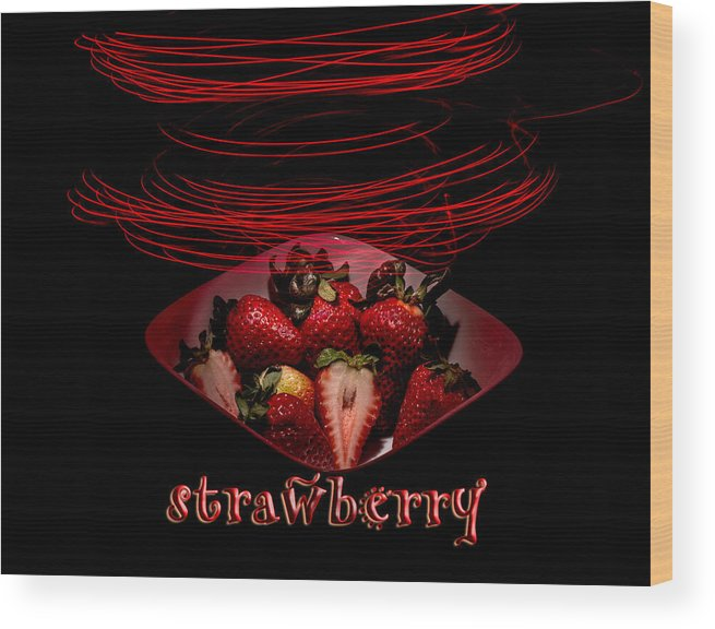 Strawberry Wood Print featuring the photograph Electric Strawberry II by Andreas Hohl