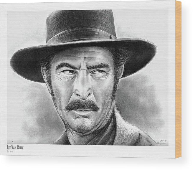 Lee Van Cleef Wood Print featuring the drawing Lee Van Cleef by Greg Joens