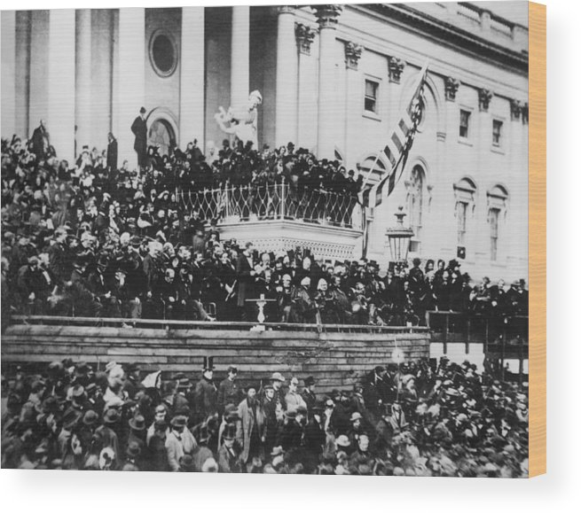 abraham Lincoln Wood Print featuring the photograph President Lincoln Gives His Second Inaugural Address - March 4 1865 by International Images