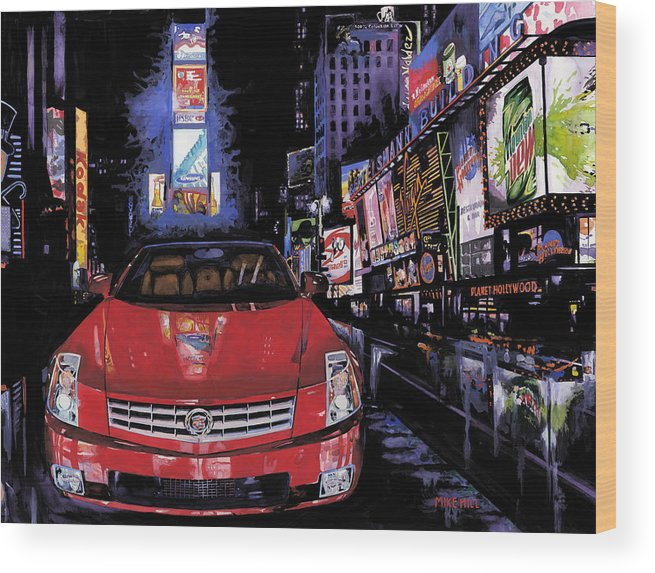 2008 Red Cadillac Caddy Cad Times Square New York City Lights Cityscape Night Mountain Dew Wood Print featuring the painting Times Square ....cadillac by Mike Hill