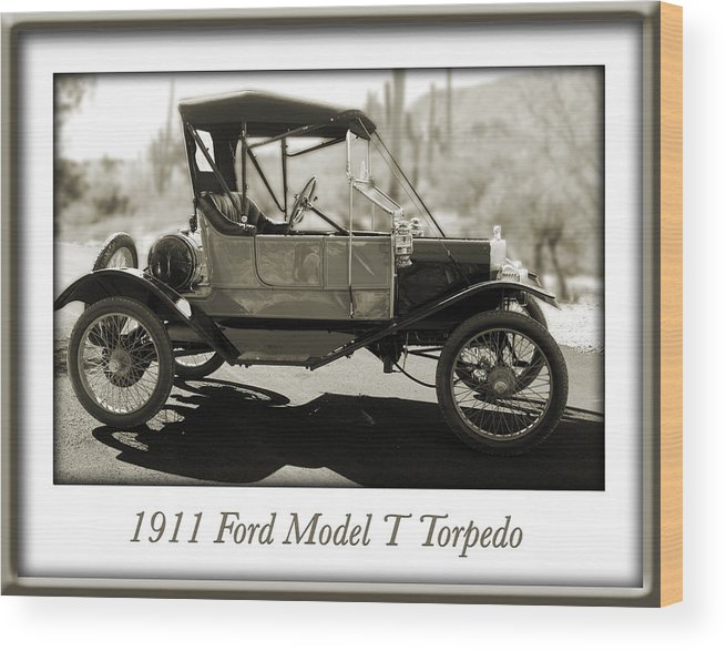 1911 Ford Model T Torpedo Wood Print featuring the photograph 1911 Ford Model T Torpedo by Jill Reger