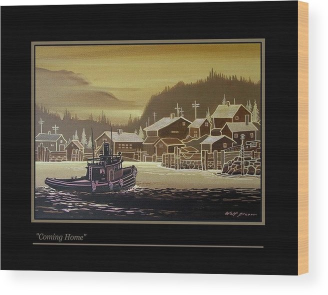 Seascape Tugboat At Northern Fishing Village Wood Print featuring the painting Coming Home by Walt Green