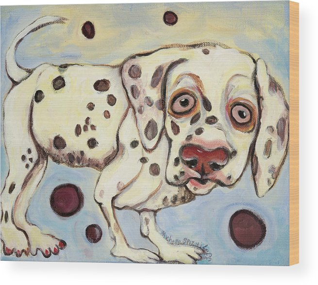 Dog Portrait On Canvas Wood Print featuring the painting I See Spots by Michelle Spiziri