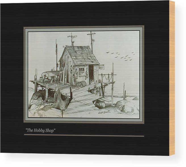 Pencil Drawing Landscape Seascape Fishing Shack Bait Shop Wood Print featuring the drawing The Hobby Shop by Walt Green