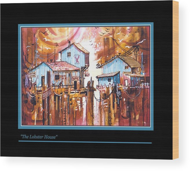 Landscape With Weird Assortment Of Restaurant Structures. Wood Print featuring the painting The Lobster House by Walt Green