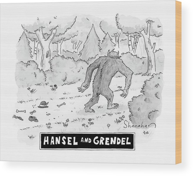 Fairy Tales Wood Print featuring the drawing Hansel And Grendel by Danny Shanahan