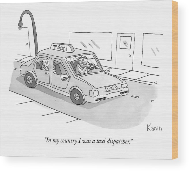 Taxis Wood Print featuring the drawing In My Country I Was A Taxi Dispatcher by Zachary Kanin