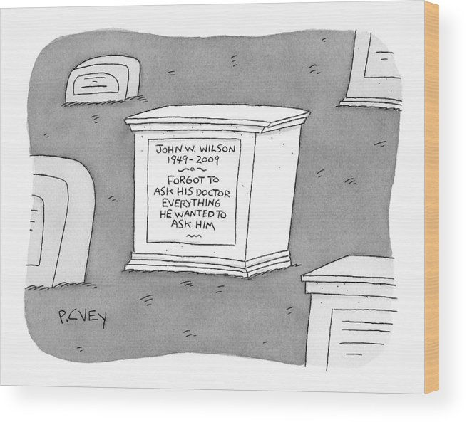 Graveyards Wood Print featuring the drawing (a Tombstone For John W. Wilson Reads forgot by Peter C. Vey