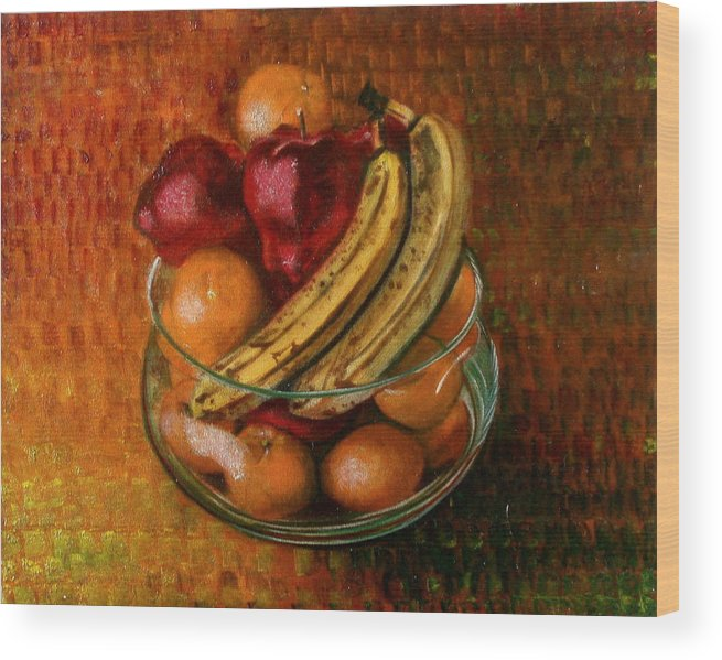 Still Life Wood Print featuring the painting Glass Bowl Of Fruit by Sean Connolly