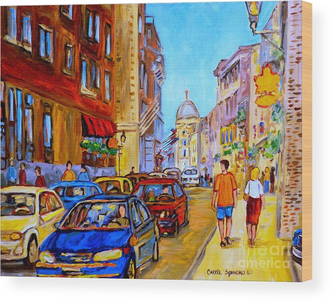 Old Montreal Street Scenes Wood Print featuring the painting Old Montreal by Carole Spandau