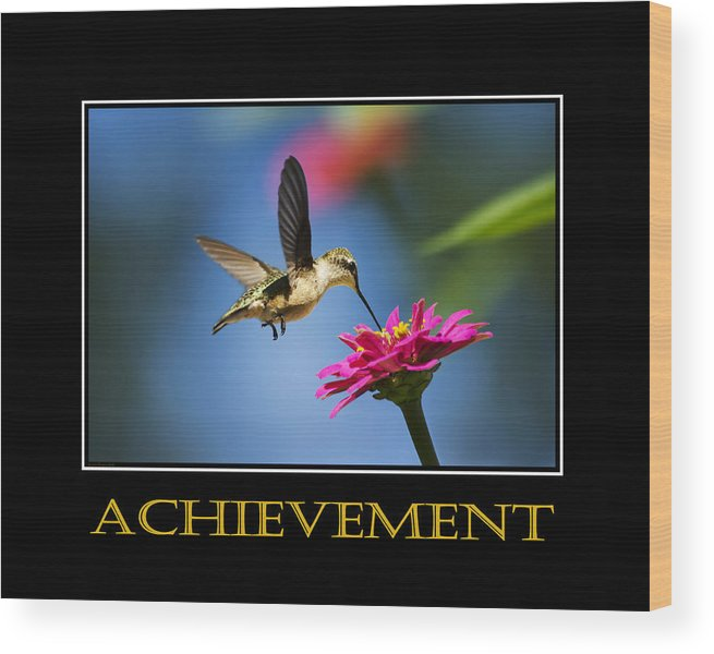 Achievement Wood Print featuring the mixed media Achievement Inspirational Motivational Poster Art by Christina Rollo