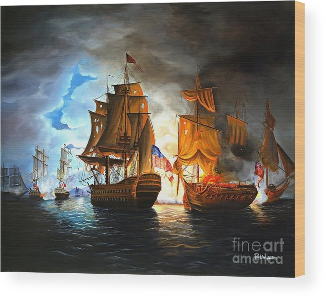 Naval Battle Wood Print featuring the painting Bonhomme Richard Engaging The Serapis In Battle by Paul Walsh