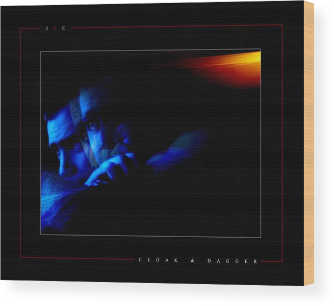 Blue Wood Print featuring the photograph Cloak And Dagger by Jonathan Ellis Keys