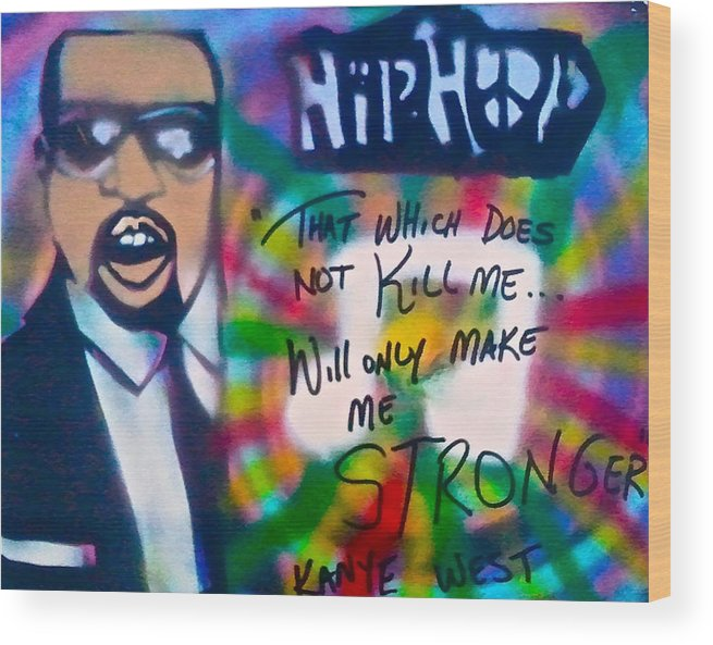 Hip Hop Wood Print featuring the painting Kanye West Stronger by Tony B Conscious