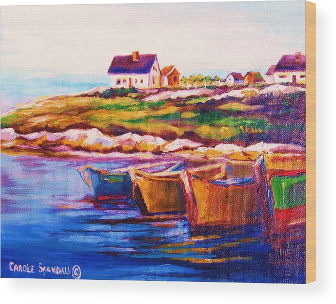 Row Boats Wood Print featuring the painting Peggys Cove Four Row Boats by Carole Spandau