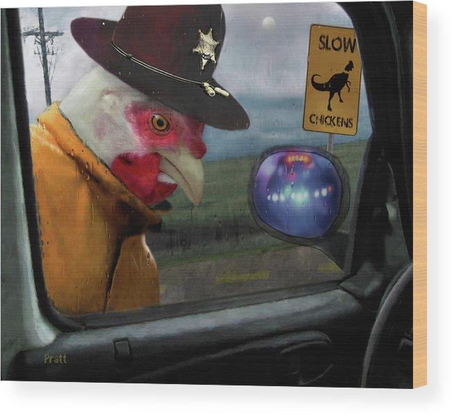 Chicken Wood Print featuring the painting Speed Kills by Robert Pratt