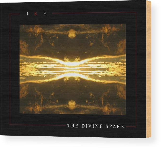 Sun Wood Print featuring the photograph The Divine Spark by Jonathan Ellis Keys