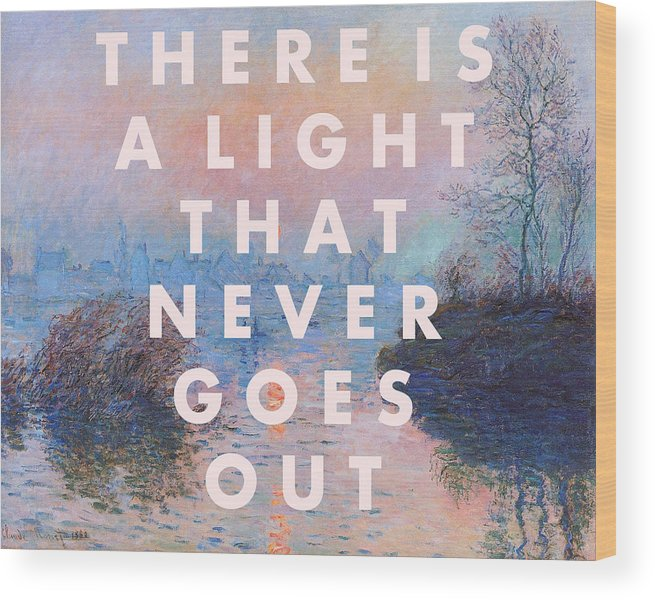 There Is A Light That Never Goes Out Print Wood Print featuring the digital art The Smiths Art Print by Georgia Fowler