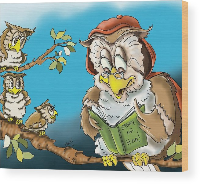 Owl Illustrations Wood Print featuring the painting The Story Of Hoo by Hank Nunes