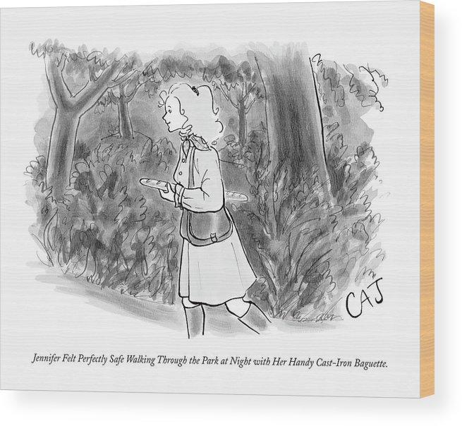 Safety Wood Print featuring the drawing Jennifer Felt Perfectly Safe Walking by Carolita Johnson