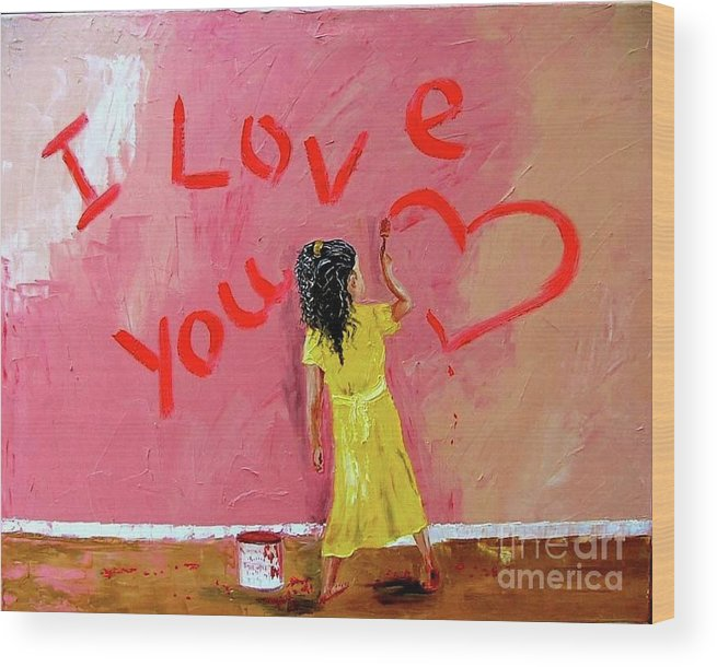 Girl Wood Print featuring the painting I Love You by Inna Montano