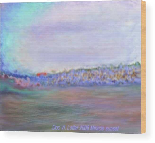 Sunset Wood Print featuring the digital art Miracle Sunset by Dr Loifer Vladimir