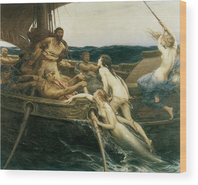 Herbert Draper Wood Print featuring the painting Ulysses And The Sirens by Herbert Draper
