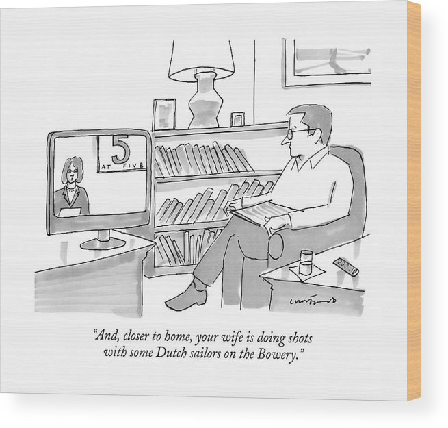 Wives Wood Print featuring the drawing A Man Sitting At Home Watches A News Report On Tv by Michael Crawford