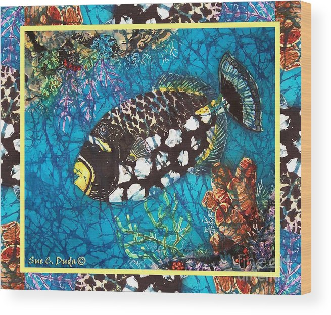 Batik Wood Print featuring the painting Clown Triggerfish-bordered by Sue Duda