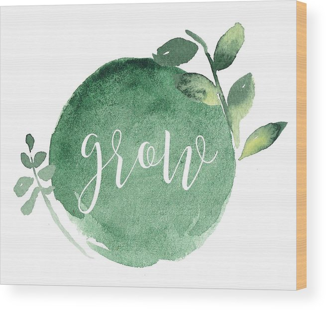 Grow Wood Print featuring the mixed media Grow by Nancy Ingersoll